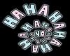 HAHAHAHAHA -Neon