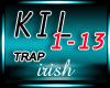 [IR] *Trap* Killah