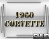 *IX* 1960 corvette