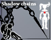 [Hie]Shadow ani-chains