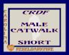 (CR) Male Catwalk-Short