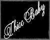 ThiccBaby **Custom**