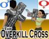 Overkill Cross -v1a