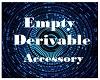 Empty Accessory