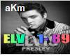 Elvis Presley  aKm