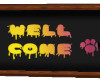 Well Come Boad Sign