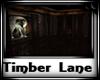 ! Timber Lane
