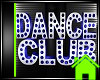 DANCE CLUB SIGN MESH