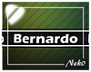 *NK* Bernardo (Sign)