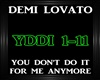 Demi Lovato~I Dont Need