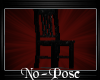 -A- No-Pose Chair