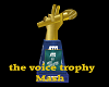 The Voice TrophyMesh