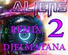 aliene2 remix djelmatana