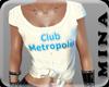 Club Metropolis T-Shirt