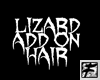 ~F~BW Add on Lizard hair