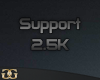 [G] 2.5K Support