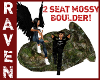 2 SEAT MOSSY BOULDER!