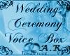 Wedding Ceremony VBox