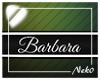 *NK* Barbara (Sign)