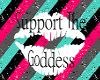 G0DDESS SUPPORT