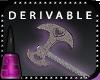 +N+ Axe Derivable