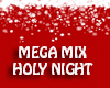 Holy Night- MegaMix Xmas