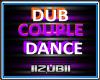 DUB COUPLE DANCE
