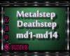 !M! Metalstep/Deathstep