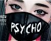 永- Psycho Mask