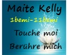 Maite Kelly-Touche Moi