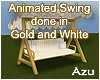 Gold & White Swing Ani