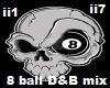 D&B 8ball mix (Euro)