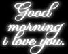 Good Morning | Neon