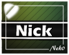 *NK* Nick (Sign)