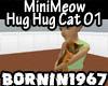 MiniMeow Hug Hug Cat 01