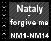 Nataly - forgive me