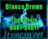 Blanco Brown - The GitUp