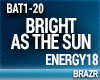 Energy18 - Bright As The