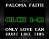 Paloma Faith~Only Love