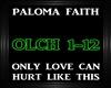Paloma Faith~Only Love