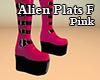 Alien Plats F Pink