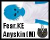 Anyskin Fear.KE (M)