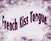 French Kiss Tongue