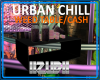 URBAN CHILL WEED/CASH