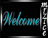 Teal Welcome Sign