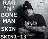 Rag 'N' Bone Man-Skin
