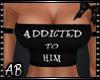 *AB│Addicted HIM