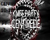 Knife Party - Centipede2