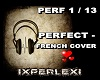PERFECT- FRENCH COVER