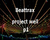 Beattrax project well p1